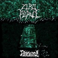 ZERO TOLERANCE – Abismal