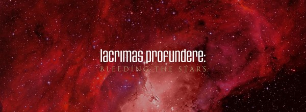 "LACRIMAS PROFUNDERE ""Bleeding the Stars"""